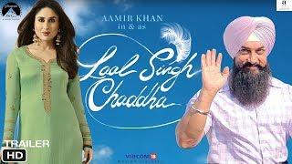 Lal Singh Chaddha Movie Trailer | Aamir Khan, Kareena Kapoor | Lal Singh Chadha First Look