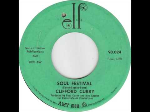 Clifford Curry - Soul Festival