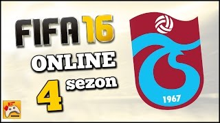 FIFA 16 ONLINE SEZON #4 TRABZONSPOR