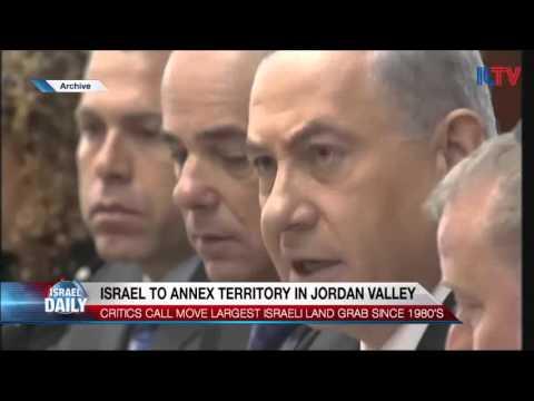 Israel to Annex Territory in Jordan Valley