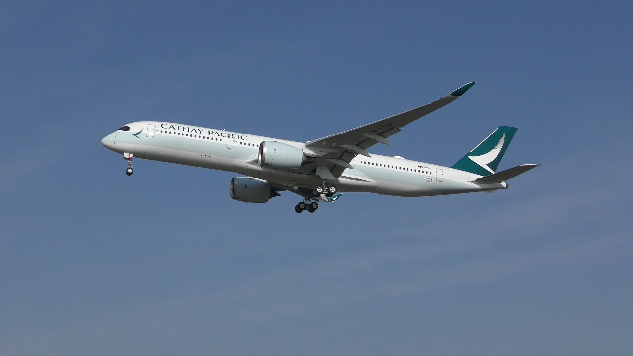 CATHAY PACIFIC Airbus A350 941 B-LRA First Flight (4 K ...