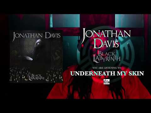 JONATHAN DAVIS  Underneath My Skin