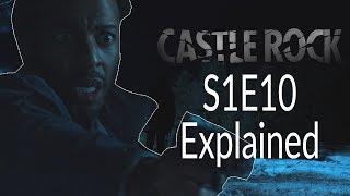 Castle Rock S1E10 Explained + Ending!