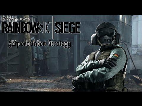 FÜHRERBUNKER STRATEGY IN  SIEGE   Rainbow Six Siege