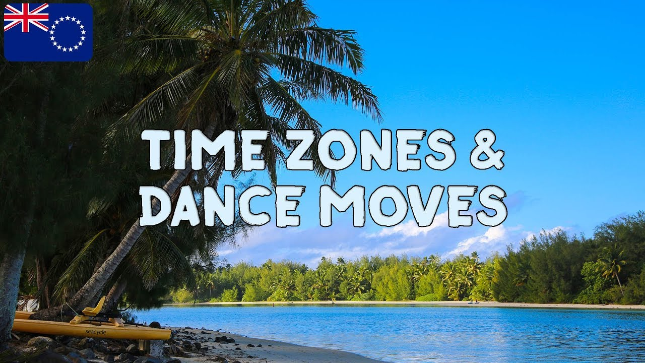 Time Zones Explained & Cook Islands Dance // Cook Island ...