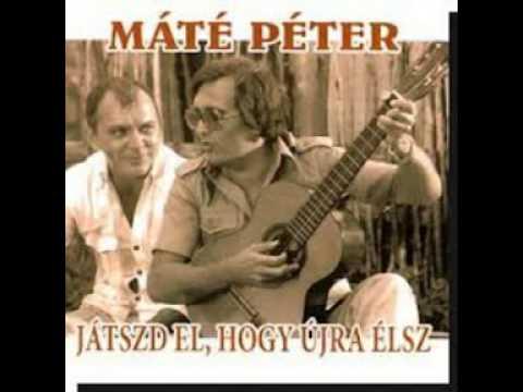 Máté Péter A boldog órák nem repülnek el