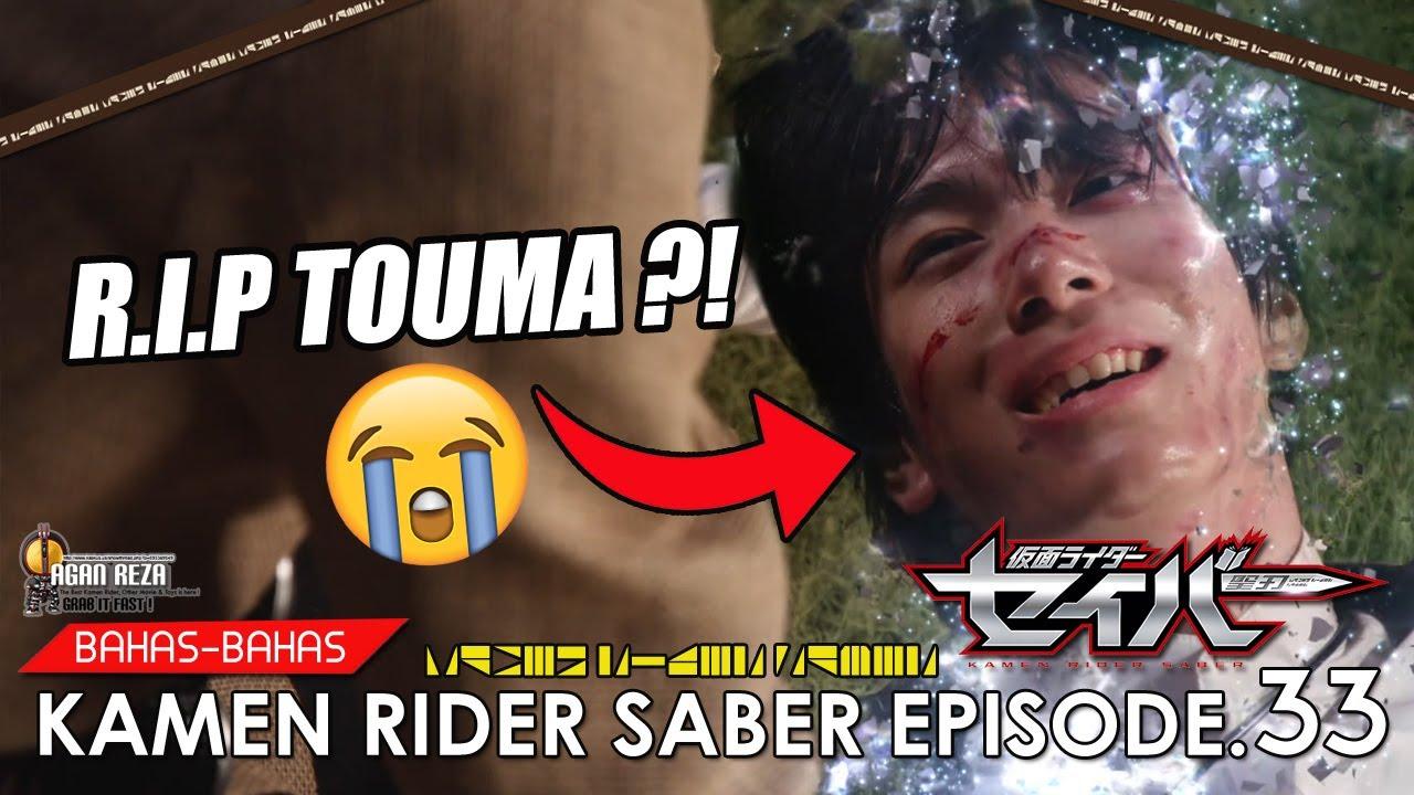 TOUMA MATI ?! EH TERNYATA...LUNA=TANTE SOPHIA?! EH TERNYATA...PUSING! | Kamen Rider Saber Episode.33