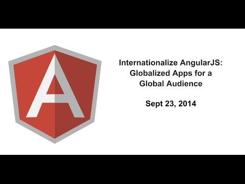Internationalize AngularJS: Globalized Apps for a Global Audience