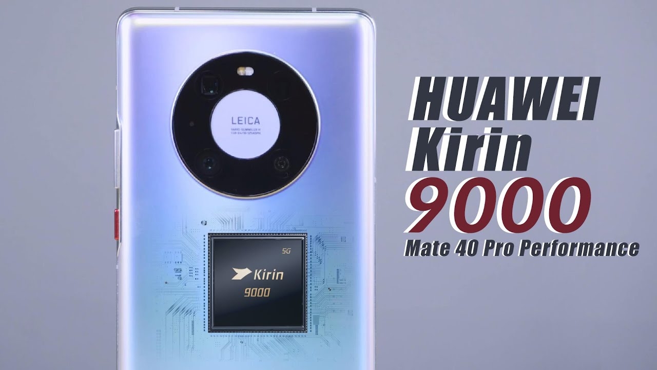 Huawei Kirin 9000 Soc:the biggest competitor of Qualcomm Snapdragon 888?