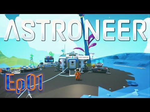 Episode 1 - Astroneer 0.8.0. Alpha Preview Gameplay on Xbox One X