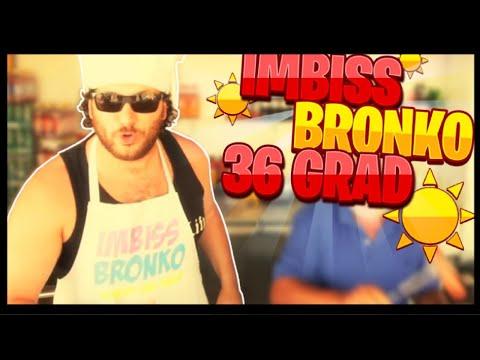 IMBISS BRONKO - 36 GRAD (Official video)