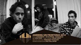 Jamming Sin Fronteras - Mcklopedia Rapsusklei Canserbero y Cesar Lopez