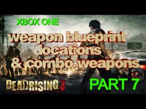 Dead rising 3 all weapon blueprint locations combo weapons part dead rising 3 all weapon blueprint locations combo weapons part 7 locked doors malvernweather Images