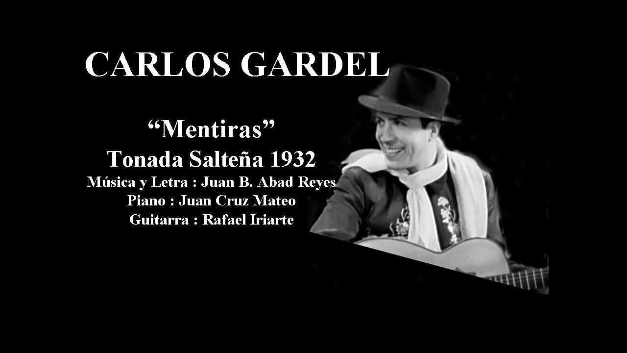 Carlos Gardel - Mentiras - Tonada Salteña 1932 - Piano y Guitarra