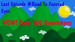 Done 100 Growtoken Road To Focused Eyes #12 - Growtopia