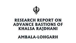 Advance Bastion of Khalsa Rajdhani Lohgarh -Ambala.