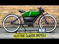 Top 8 Newest Electric Bicycles Making Classic Bike Designs Trendy Again
