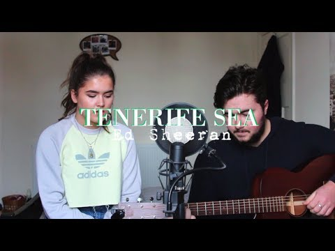 Tenerife Sea - Ed Sheeran / Cover By Jodie Mellor & Charlie Tyrrell Smith