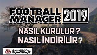 Football Manager 2019 Nasıl İndirilir ? Nasıl Kurulur ?