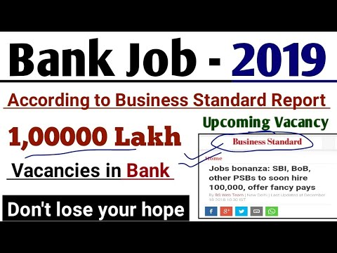One lakh Vacancy in Bank 2019 || A Big opportunity in your hand