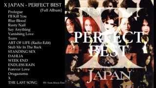X JAPAN - PERFECT BEST (Full Album)