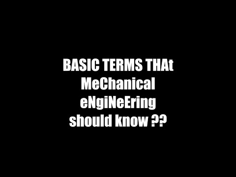 Mechanical engineering basic terms - last minute interview preperation