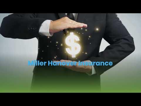 Miller Hanover Insurance – Life, Home & Auto Insurance Hanover | 717-637-9265