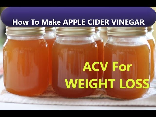 How To Make Homemade Apple Cider Vinegar Organic Acv For Weight Loss
