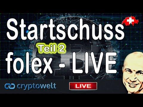 Startschuss - Börse folex.io geht um 21 Uhr LIVE -  die ERSTEN 750 erhalten einen Airdrop - Teil 2