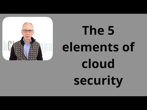 The 5 elements of cloud security.