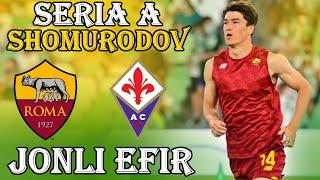 JONLI EFIR Eldor Shomurodov Рома Фиорентина 1 тур Чемпиона Италии 21 45