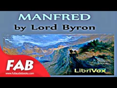 Manfred Full Audiobook by George Gordon, Lord BYRON by General Fiction