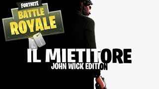 IL MIETITORE JOHN WICK - LV 100 PASS BATTAGLIA - FORTNITE BATTLE ROYALE