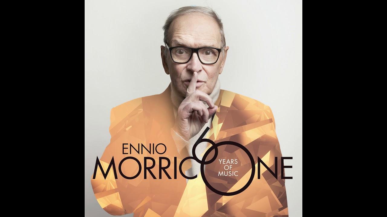 Morricone 60 Chi Mai Ennio Morricone Youtube