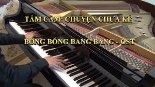 Bống Bống Bang Bang - Tấm Cám: Chuyện chưa kể - Piano cover