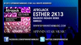 Afrojack - Esther (Maurizio Inzaghi Remix) - SSM033