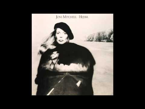Joni Mitchell - Hejira (1976) Full Album