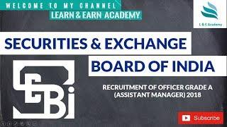 SEBI Recruitment 2018 || 120 Posts || Grade A Officer ||