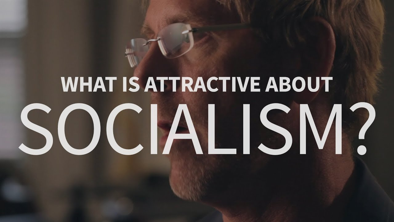 Why is socialism attractive?