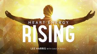 Heart Energy Rising (Channeled Message)
