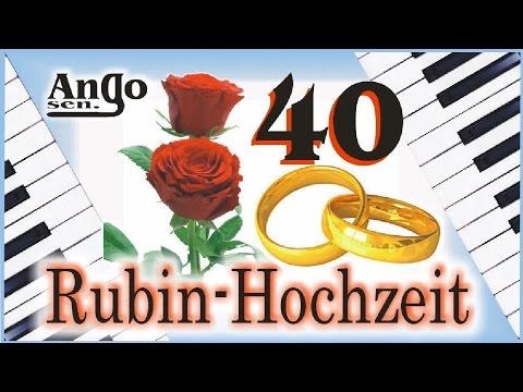 ♫ Rubin-Hochzeit – 40 Jahre Ehe Jubiläum – Hochzeitslied ♫