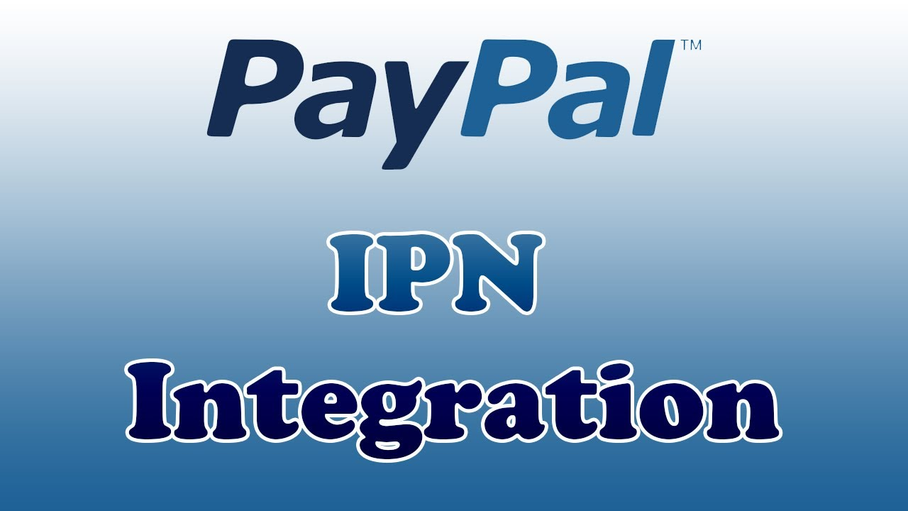 Paypal ipn integration for your website php sample code included paypal ipn integration for your website php sample code included youtube baditri Images