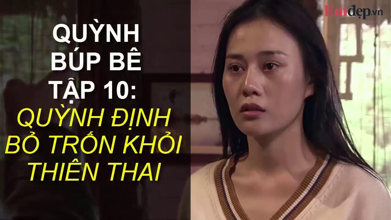 XEM PHIM QUỲNH BÚP BÊ TẬP 10: Ông Cấn cắt ngón tay con trai Quỳnh ngăn cô bỏ trốn