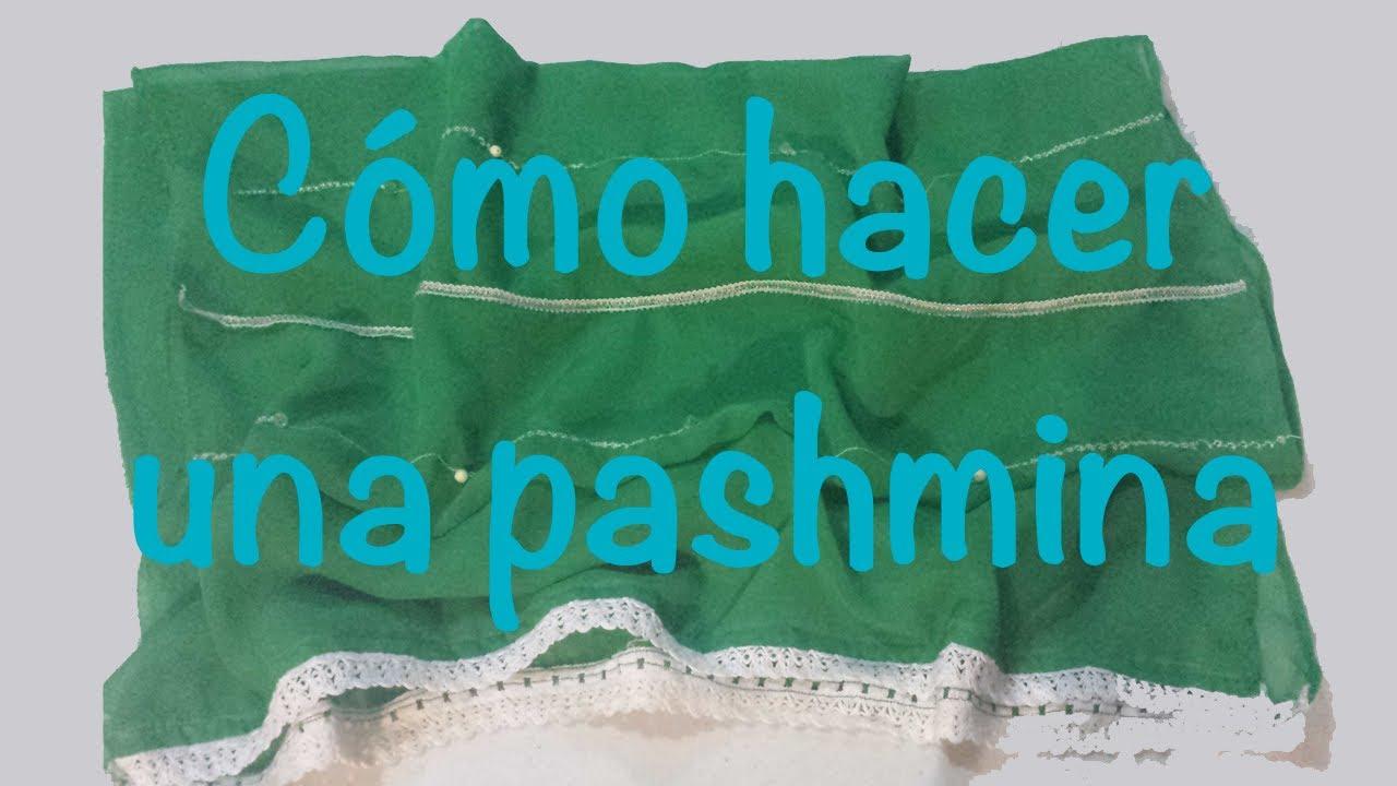 ♥ Cómo hacer una pashmina con solo 1 mt de tela ♥ - YouTube