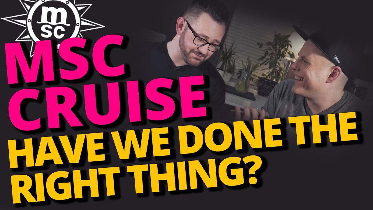 MSC Cruise, a MISTAKE?