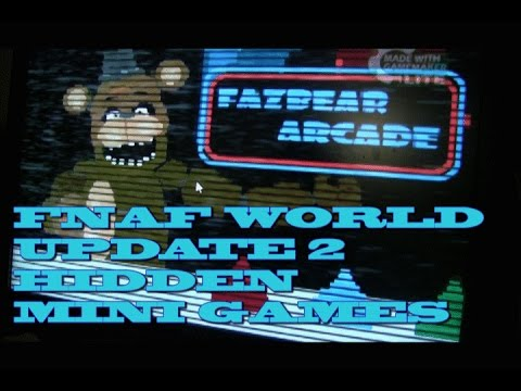 FNAF WORLD Update 2 NEW Fazbear Arcade SECRET MINI GAMES
