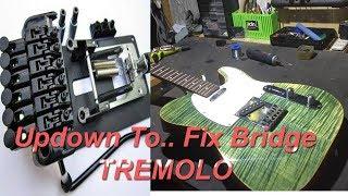 UPGRADE UPDOWN TO FIX BRIDGE TREMOLO GUITAR