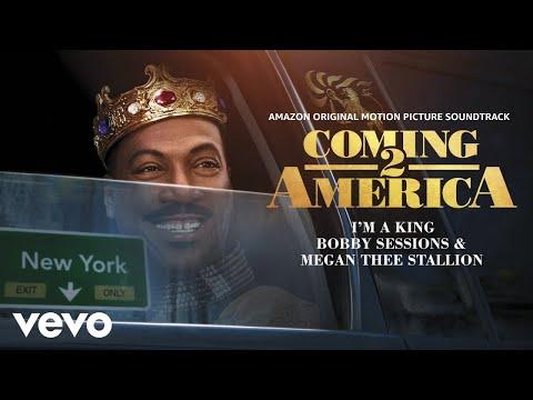 Bobby Sessions & Megan Thee Stallion - I'm A King mp3 baixar