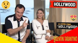 """MARGOT ROBBIE & QUENTIN TARANTINO   """"Once Upon a Time in Hollywood"""""""