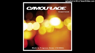 Camouflage - Together (Work in Progress Demo (12_2002))